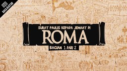 Video Roma (Ps. 1-4) -- Bagian 1